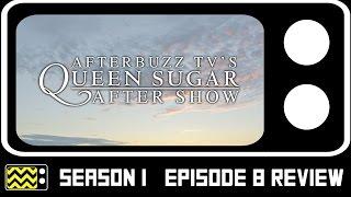 Queen Sugar Season Episode Review & After Show | AfterBuzz TV