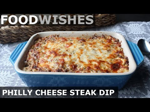 Philly Cheese Steak Dip – Food Wishes – Football Food