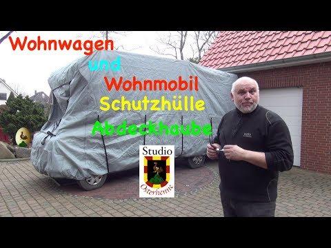 Schutzhülle Abdeckhaube Vorstellung der Abdeckplane für Wohnmobil oder Wohnwagen Garage