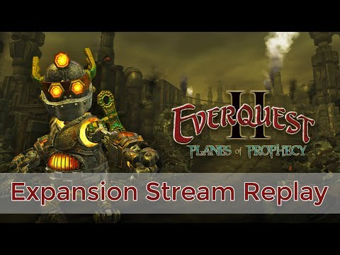 EverQuest II: Planes of Prophecy Expansion Stream - EverQuest 2