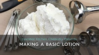 How To Guide: Making A Basic Lotion