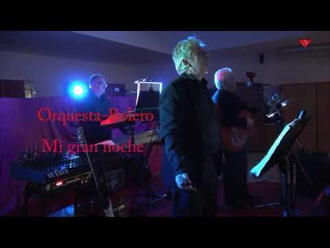 Orquesta bolero - Mi gran noche