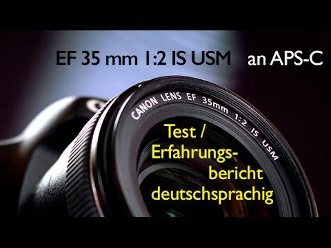 Canon EF 35 mm f/2 IS USM • Spitzen-Normalobjektiv für APS-C • Test + Erfahrungsbericht •