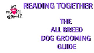 PT 1 BOOK READING Intro About Author Tools for Grooming - What I HAD to Read in Grooming Class!
