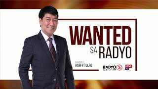 Wanted sa Radyo | November 20, 2019