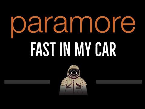 Paramore • Fast In My Car (CC) 🎤 [Karaoke] [Instrumental Lyrics]