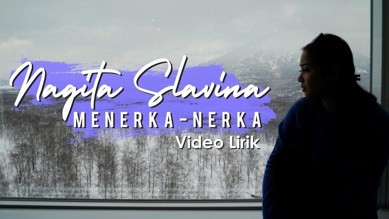 Download Lagu Nagita Slavina Menerka Nerka