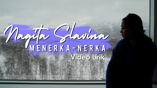 Nagita Slavina   Menerka Nerka (official Lyric Video)