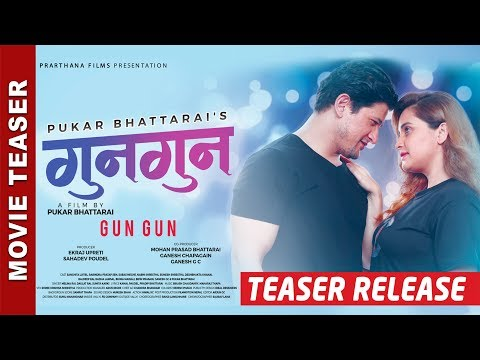 Nepali Movie Gun Gun Teaser