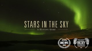 Introducing Stars In The Sky: A Hunting Story, Steven Rinella's new documentary