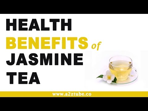 Video Health Benefits of Jasmine Tea