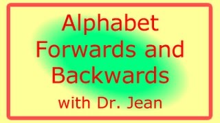 Alphabet Forwards And Backwards With Dr. Jean