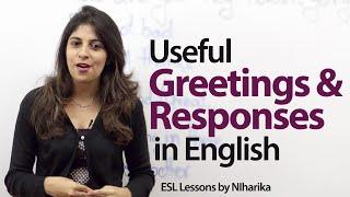 Useful English greetings and responses -- Free English Lesson