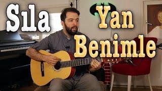 Gitar Dersleri -  Sıla Yan Benimle Nasıl çalınır?