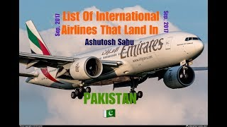 List Of International Airlines That Land In PAKISTAN 🇵🇰 [2017]