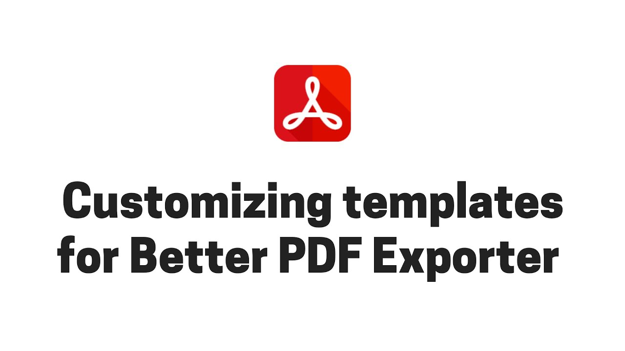 Customizing Better PDF Exporter templates in Jira