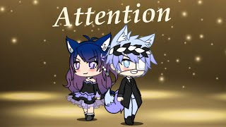 Attention ~ GMV | Gachaverse