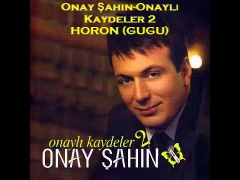 Onay Şahin - Horon (Gugu)