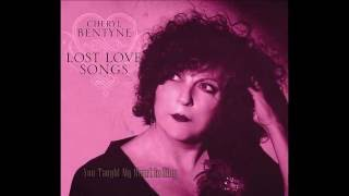 CHERYL BENTYNE ★  You Taught My Heart to Sing
