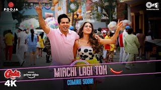 Mirchi Lagi Toh Song Lyrics in English – Coolie No. 1
