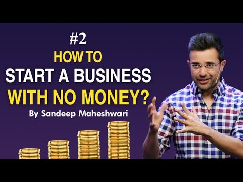 #2 How to Start a Business with No Money? By Sandeep Maheshwari I Hindi #businessideas