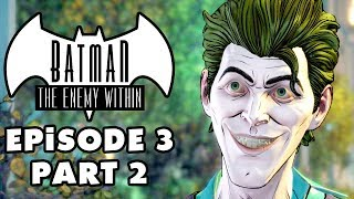 JOKER QUESTIONS! - Batman: The Enemy Within - Episode 3: Fractured Mask - Gameplay Part 2 (Telltale)