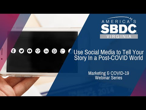 Marketing Post COVID: Use social Media to tell your story (1:05:08)