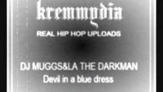 LA THE DARKMAN & DJ MUGGS-Devil in a blue dress