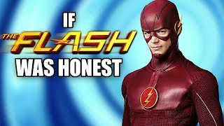 IF THE FLASH WAS HONEST