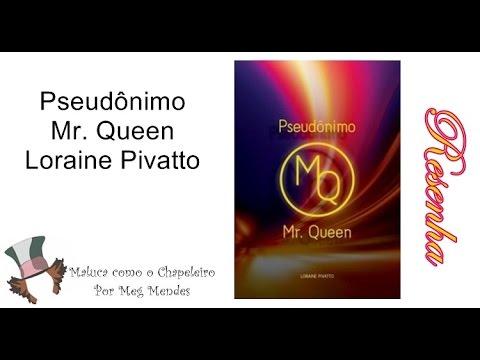 RESENHA   Pseudônimo Mr. Queen