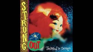 Strung Out - Twisted By Design [1998] (Full Album)