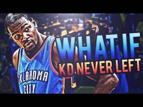 WHAT IF KEVIN DURANT NEVER LEFT THE THUNDER? THUNDER REBUILD! NBA 2K17