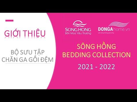 Giới thiệu bộ sưu tập chăn ga gối đệm Sông Hồng 2021 – 2022