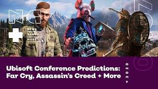 Ubisoft Conference Predictions: Far Cry, Assassin's Creed + More - IGN News Live - 07/07/2020