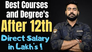 Best Courses and Degree after 12th | Direct Salary in Lakhs | Science | Commerce | Arts | 2019 - Download this Video in MP3, M4A, WEBM, MP4, 3GP