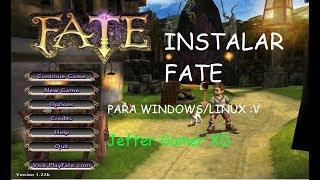 Descargar E Instalar Fate Para Windows /Linux