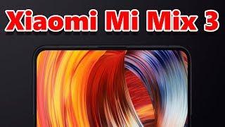 Xiaomi Mi Mix 3 Будет Хитом? Удивительная Nubia Z18S.