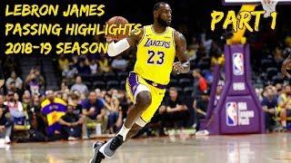 LeBron James 2018-19 Passing Highlights   Part 1 [HD]