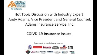 ASA Hot Topics COVID-19 and Insurance Issues with Andy Adams