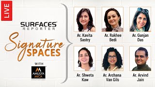 LIVE | Surfaces Reporter SIGNATURE SPACES with Amulya Mica | Season-1, Episode-1
