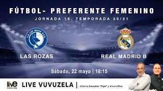 R.F.F.M. - PREFERENTE FÚTBOL FEMENINO (Grupo 1) - Jornada 16: Las Rozas C.F. 2-3 Real Madrid C.F.