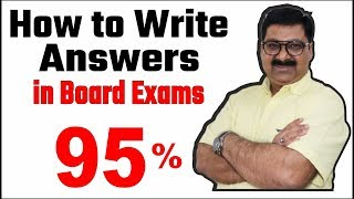 How to Write Answers in Board Exams, #arvindacademy