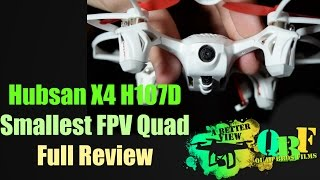 ReVIEW: Hubsan X4 H107D (World's Smallest FPV Quadcopter)
