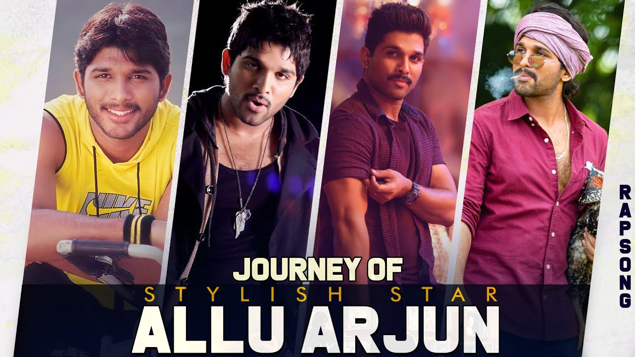 Journey of Stylish Star Allu Arjun | #AlluArjunRAPSong