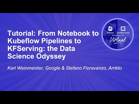 Image thumbnail for talk Tutorial: From Notebook to Kubeflow Pipelines to KFServing: the Data Science Odyssey