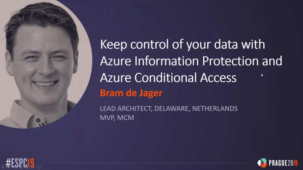 Keep Control of Your Data with Azure Information Protection and Azure Conditional Access Webinar