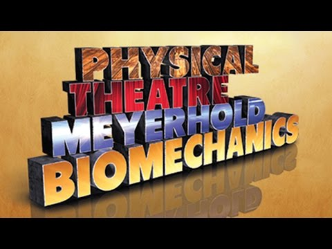 'Physical Theatre: Meyerhold and Biomechanics' - free online course ...
