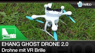 Ehang Ghost Drone 2.0 Review Deutsch - Drohne mit VR Brille für Liveübertragung und 4K Kamera