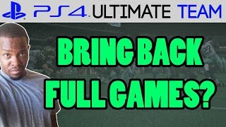 BRING BACK THE FULL GAMES? - Madden 15 Ultimate Team | MUT 15 PS4 Gameplay
