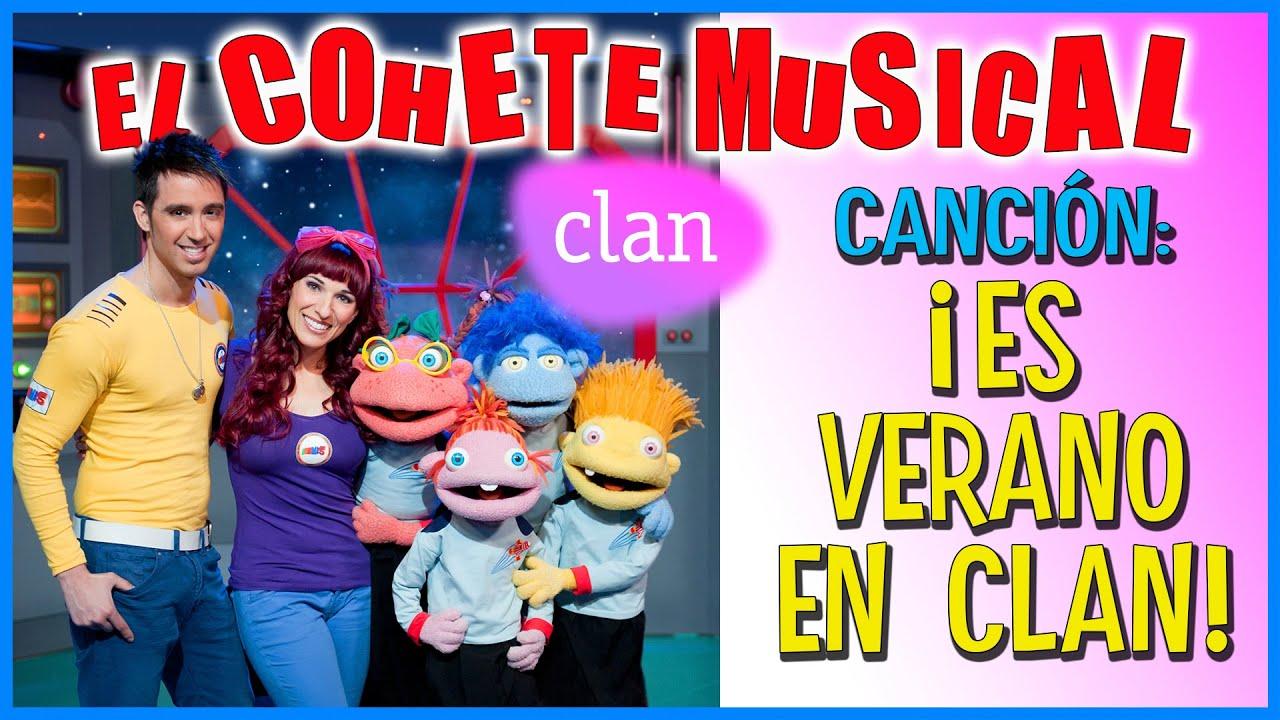 Canción ES VERANO EN CLAN - Cohete Musical - Juan D y Beatriz ♪♪ ♪♪